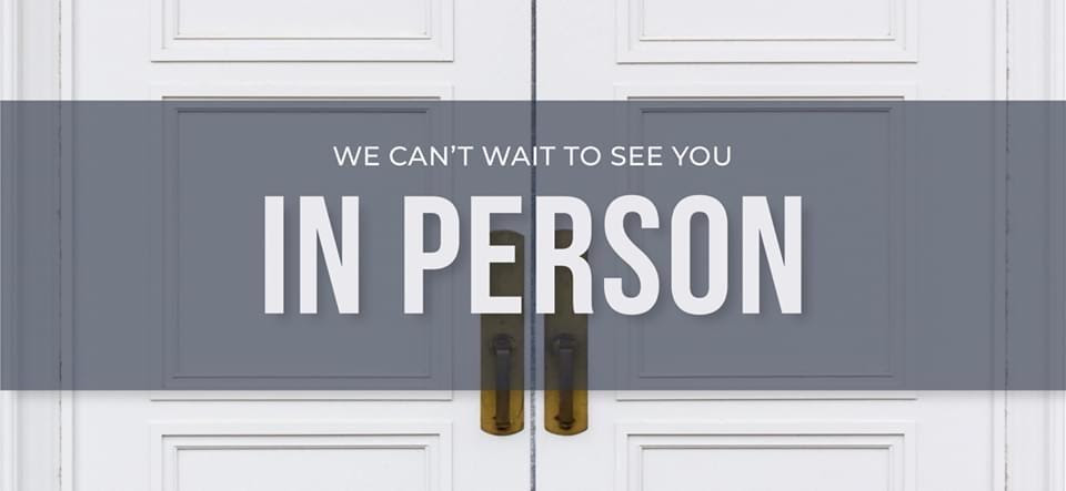 In-person worship services are back!