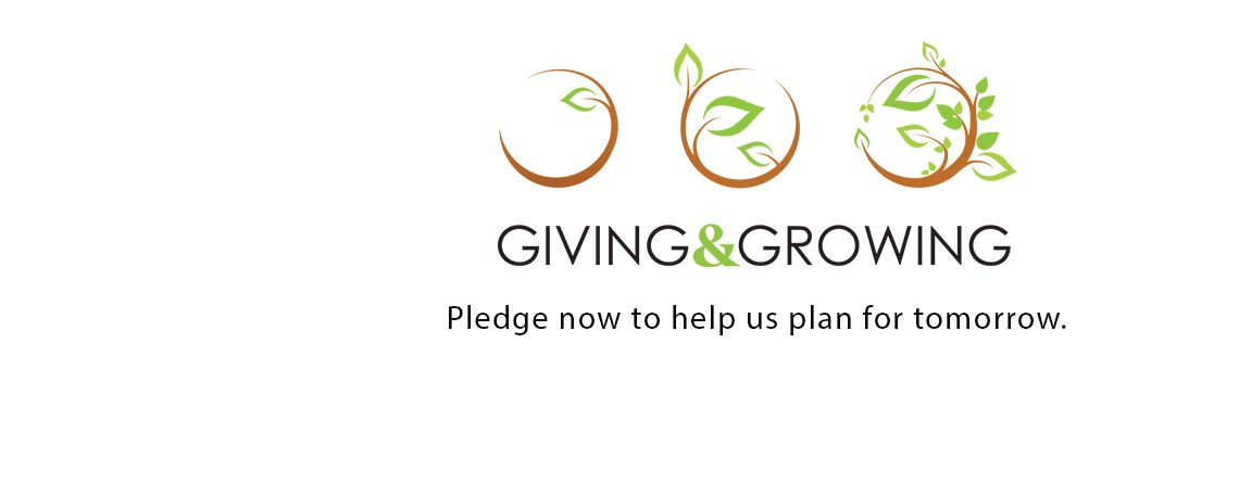 Giving & Growing in 2021: Pledge Now